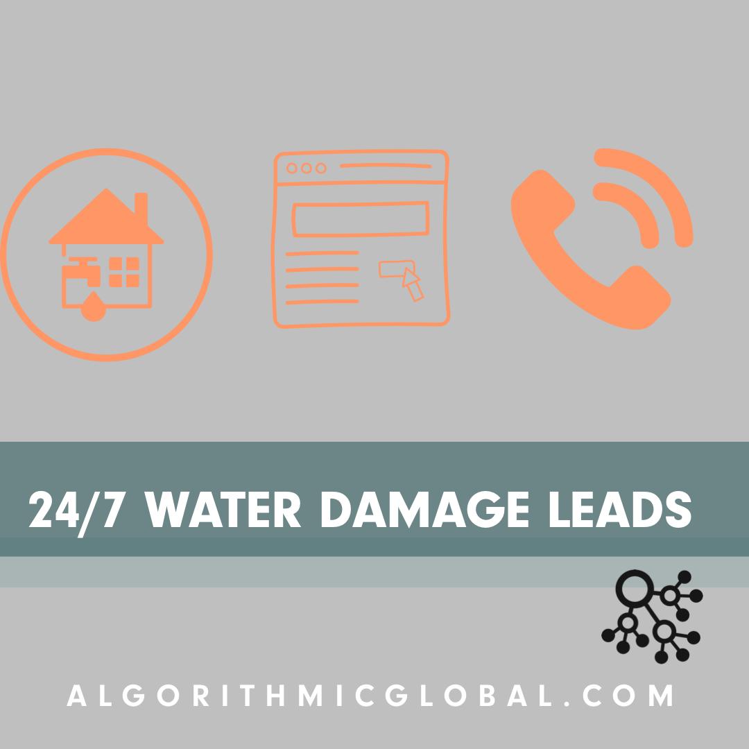 Algorithmic Global helps get your business more water damage restoration leads