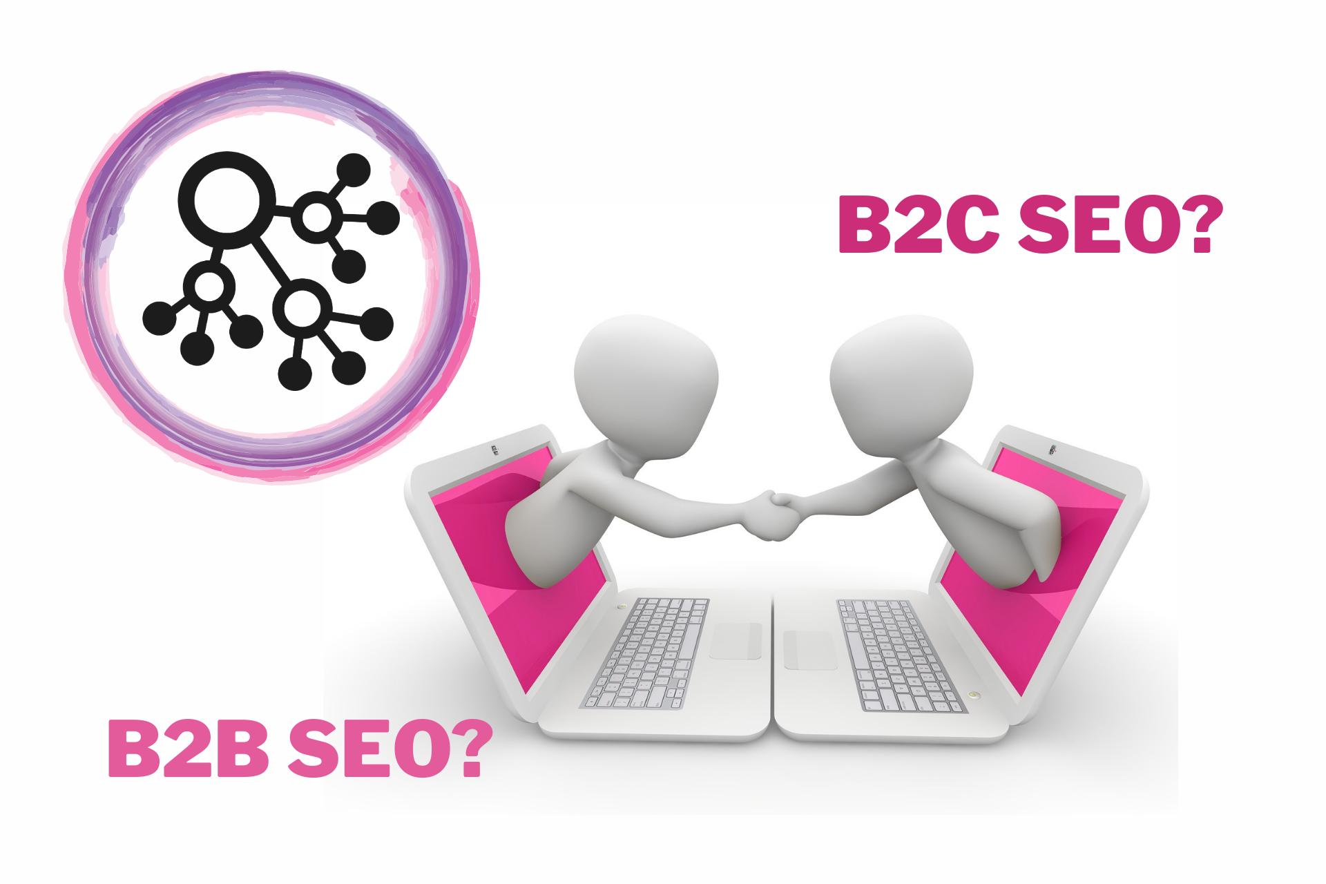 B2B SEO vs B2C SEO