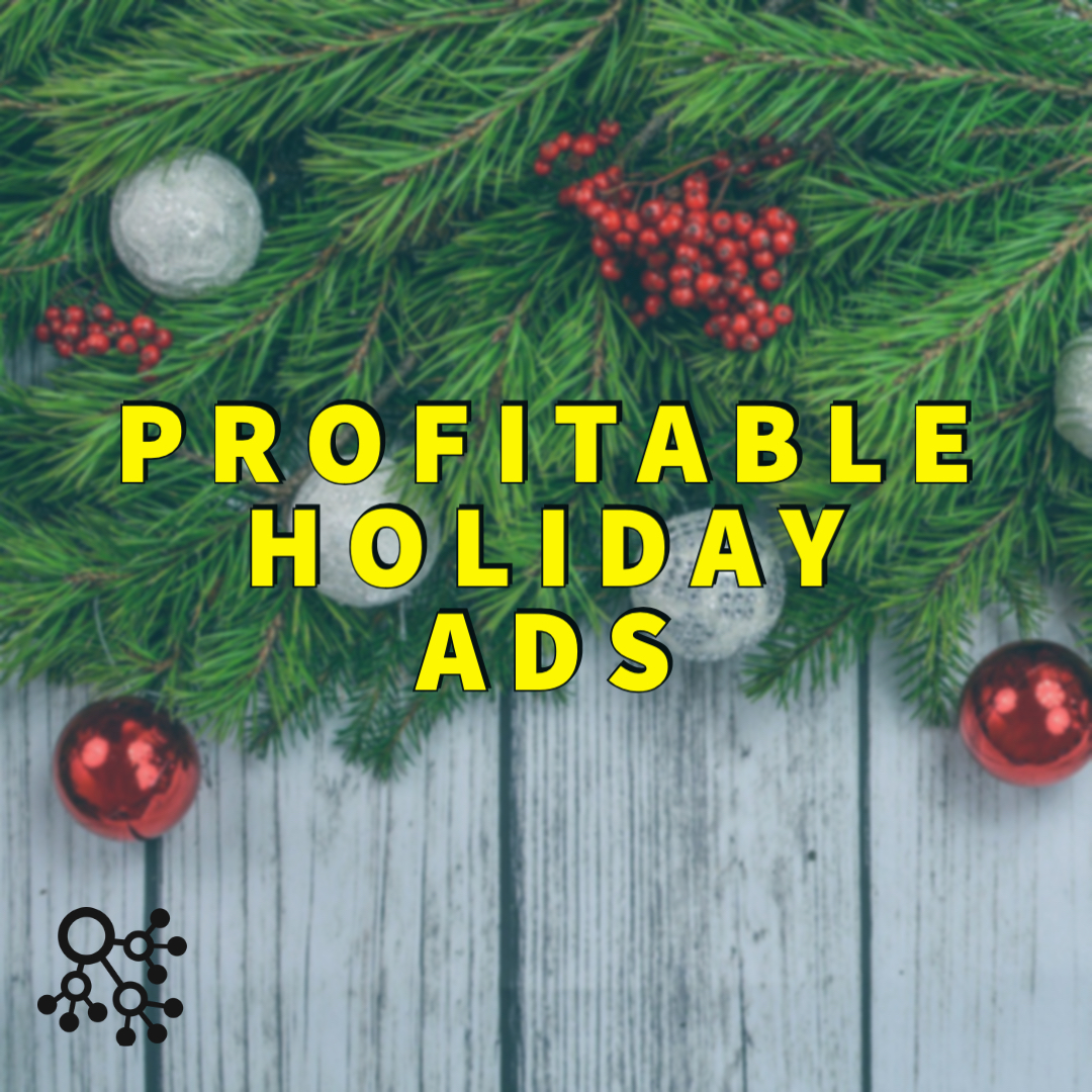 Profitable Holiday ads